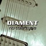 Diament - Na całe życie