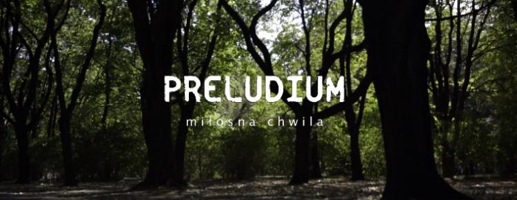 Preludium - Miłosna chwila