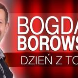 Bogdan Borowski - Dzień z Tobą