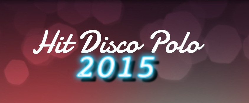 hit disco polo 2015