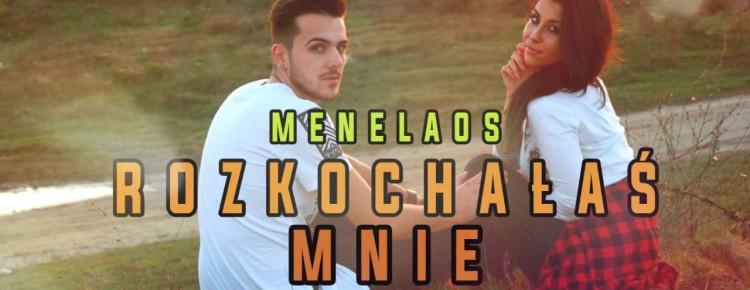 Menelaos - Rozkochałaś Mnie