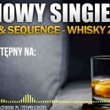 Cassel & Sequence - Whisky z lodem (Audio)