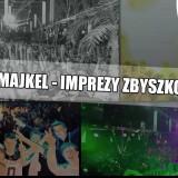 Majkel - Imprezy Zbyszko (audio)