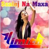 Limith - Szalej na Maxa (Audio)