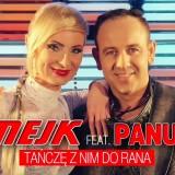 Mejk feat. Panus - Tańczę z nim do rana