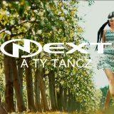 Next - A Ty tańcz